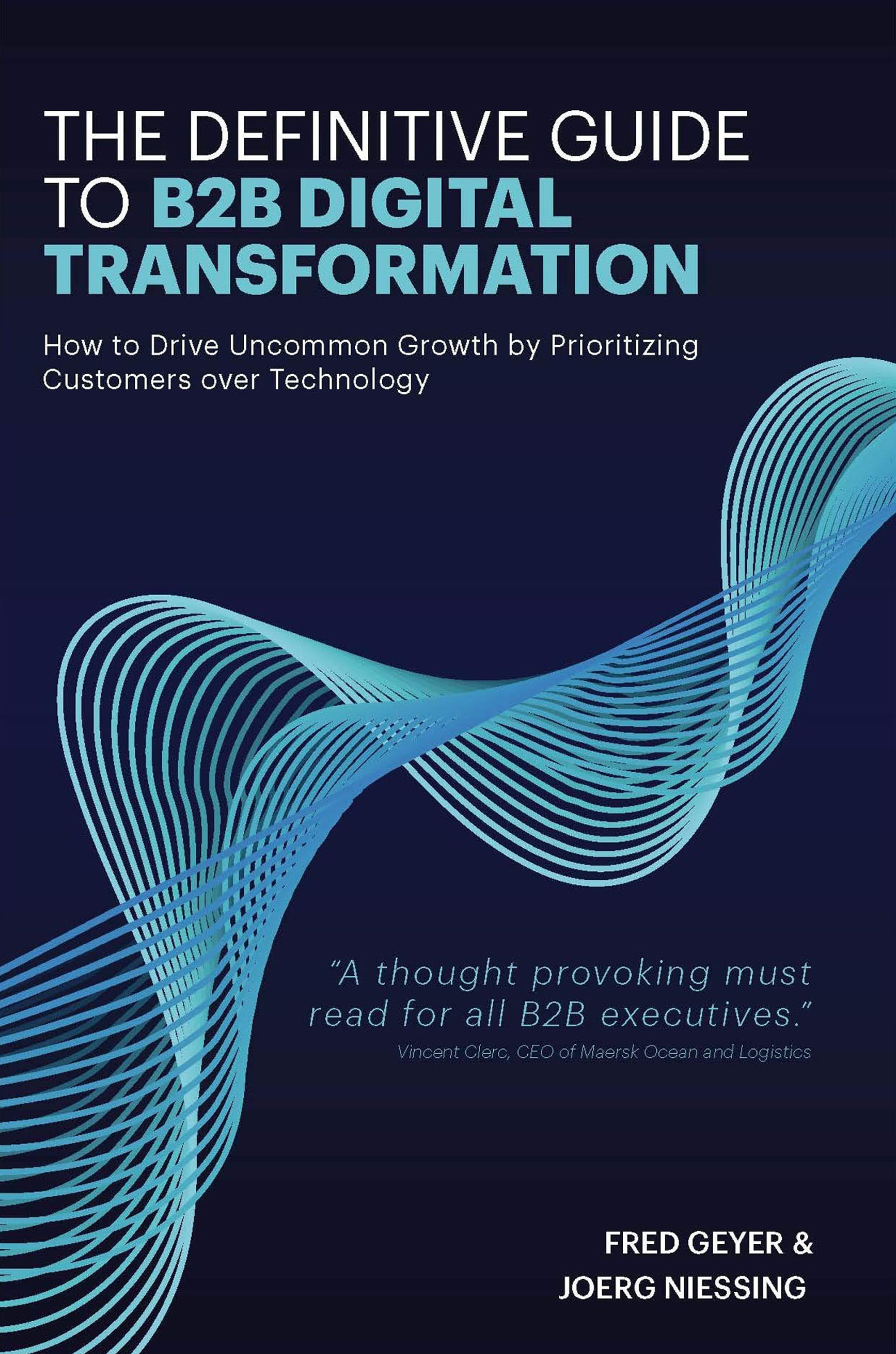 The Definitive Guide To B2B Digital Transformation